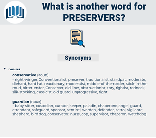 preservers, synonym preservers, another word for preservers, words like preservers, thesaurus preservers