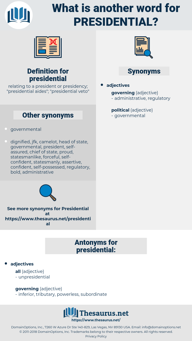 presidential, synonym presidential, another word for presidential, words like presidential, thesaurus presidential