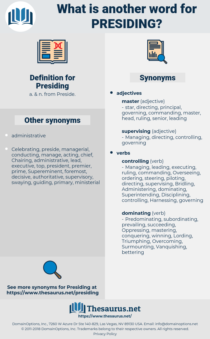 Presiding, synonym Presiding, another word for Presiding, words like Presiding, thesaurus Presiding