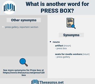press box, synonym press box, another word for press box, words like press box, thesaurus press box