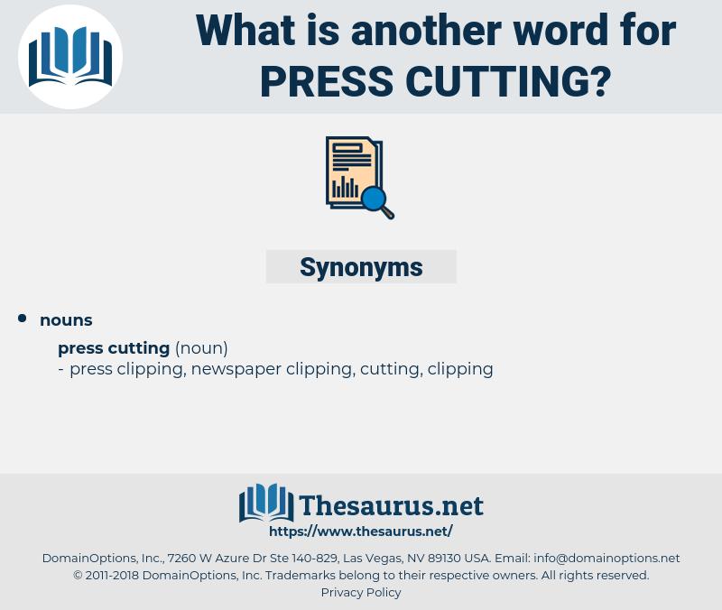 press cutting, synonym press cutting, another word for press cutting, words like press cutting, thesaurus press cutting