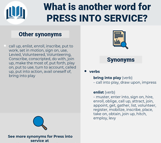 press into service, synonym press into service, another word for press into service, words like press into service, thesaurus press into service