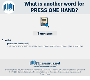press one hand, synonym press one hand, another word for press one hand, words like press one hand, thesaurus press one hand