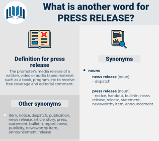 press release, synonym press release, another word for press release, words like press release, thesaurus press release