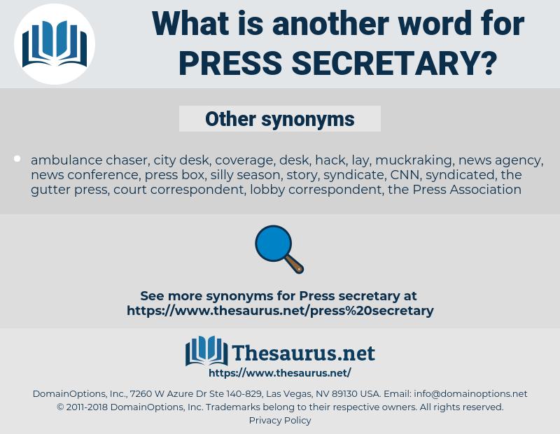 press secretary, synonym press secretary, another word for press secretary, words like press secretary, thesaurus press secretary