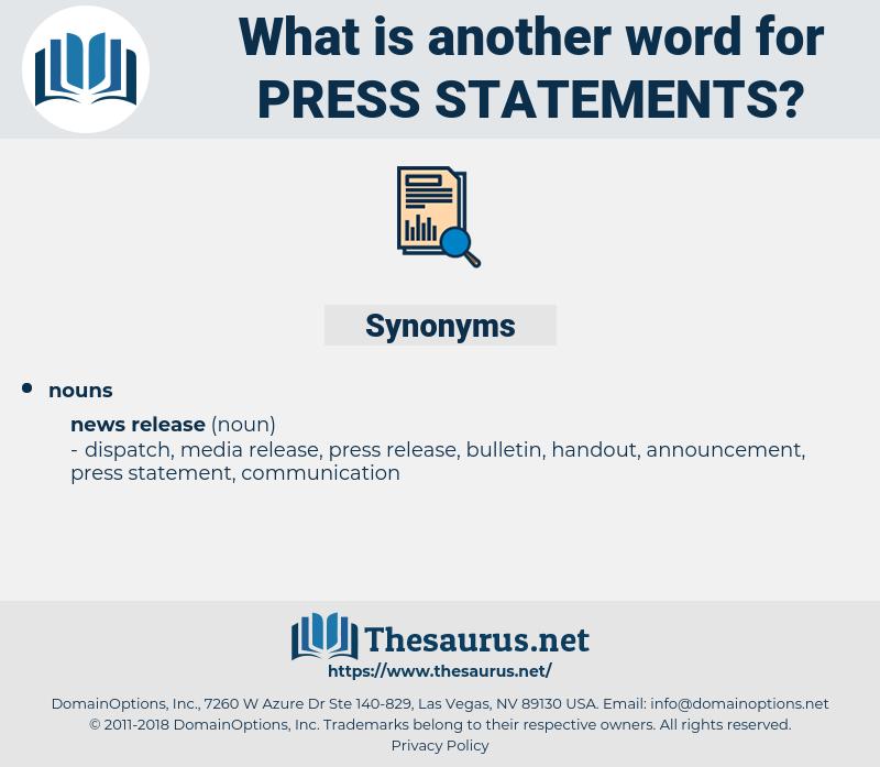 press statements, synonym press statements, another word for press statements, words like press statements, thesaurus press statements