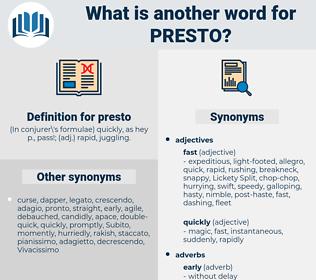 presto, synonym presto, another word for presto, words like presto, thesaurus presto