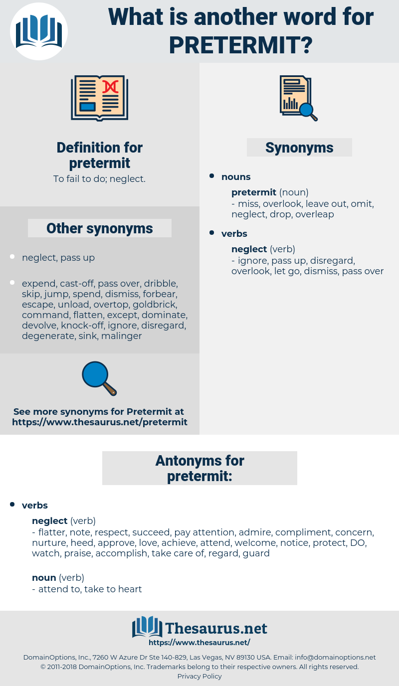 pretermit, synonym pretermit, another word for pretermit, words like pretermit, thesaurus pretermit