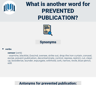 prevented publication, synonym prevented publication, another word for prevented publication, words like prevented publication, thesaurus prevented publication