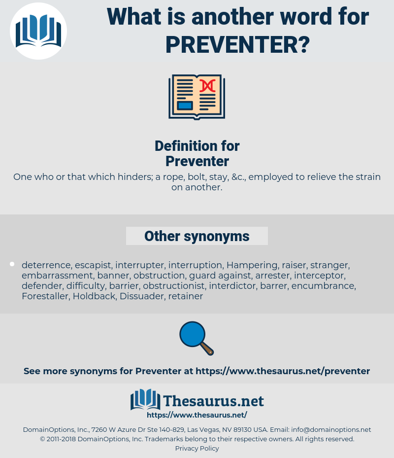 Preventer, synonym Preventer, another word for Preventer, words like Preventer, thesaurus Preventer