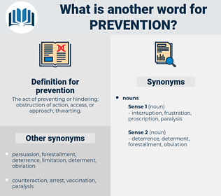 prevention, synonym prevention, another word for prevention, words like prevention, thesaurus prevention
