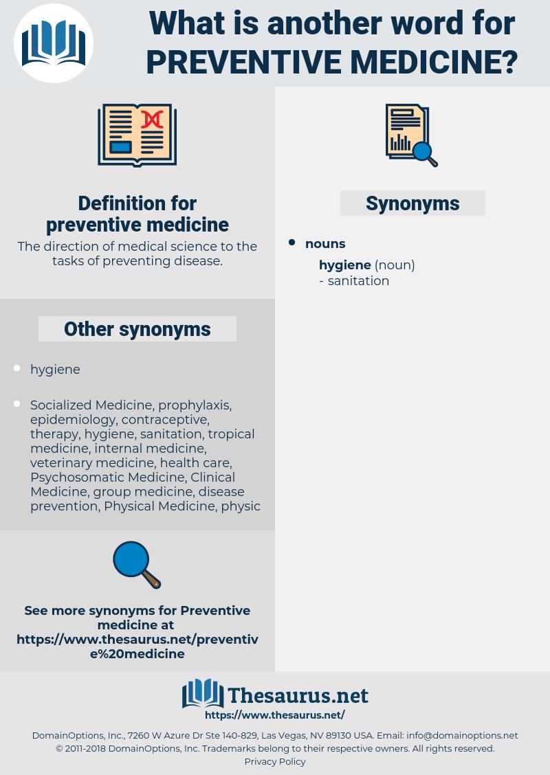 preventive medicine, synonym preventive medicine, another word for preventive medicine, words like preventive medicine, thesaurus preventive medicine