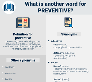 preventive, synonym preventive, another word for preventive, words like preventive, thesaurus preventive