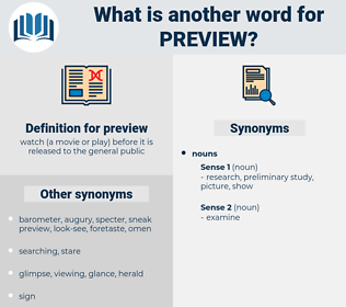 preview, synonym preview, another word for preview, words like preview, thesaurus preview