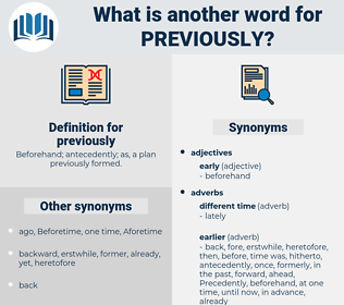previously, synonym previously, another word for previously, words like previously, thesaurus previously