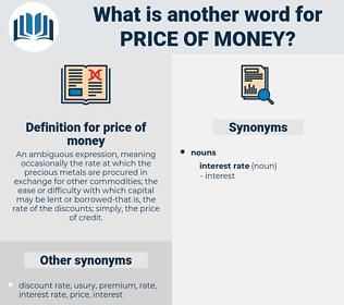 price of money, synonym price of money, another word for price of money, words like price of money, thesaurus price of money