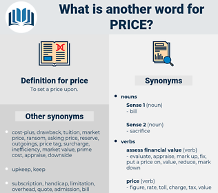 price, synonym price, another word for price, words like price, thesaurus price