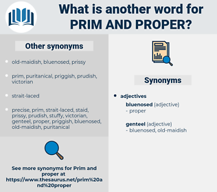 prim and proper, synonym prim and proper, another word for prim and proper, words like prim and proper, thesaurus prim and proper