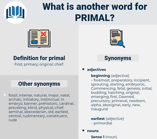 primal, synonym primal, another word for primal, words like primal, thesaurus primal