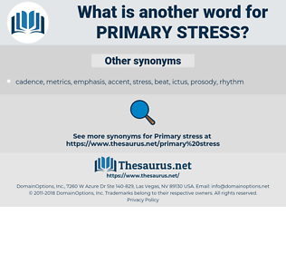 primary stress, synonym primary stress, another word for primary stress, words like primary stress, thesaurus primary stress