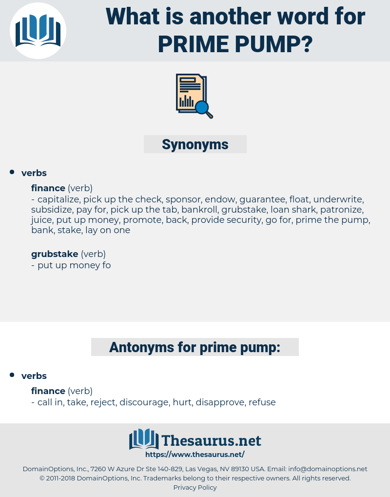 prime pump, synonym prime pump, another word for prime pump, words like prime pump, thesaurus prime pump
