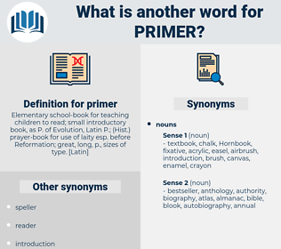 primer, synonym primer, another word for primer, words like primer, thesaurus primer