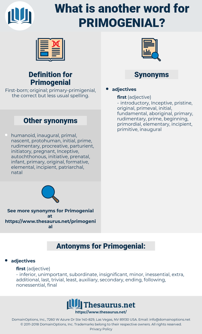 Primogenial, synonym Primogenial, another word for Primogenial, words like Primogenial, thesaurus Primogenial