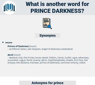 prince darkness, synonym prince darkness, another word for prince darkness, words like prince darkness, thesaurus prince darkness