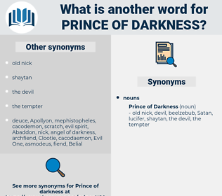 prince of darkness, synonym prince of darkness, another word for prince of darkness, words like prince of darkness, thesaurus prince of darkness