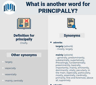 principally, synonym principally, another word for principally, words like principally, thesaurus principally
