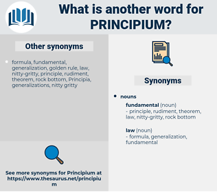 principium, synonym principium, another word for principium, words like principium, thesaurus principium