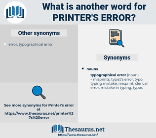 printer's error, synonym printer's error, another word for printer's error, words like printer's error, thesaurus printer's error