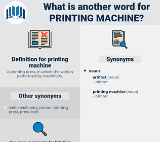 printing machine, synonym printing machine, another word for printing machine, words like printing machine, thesaurus printing machine