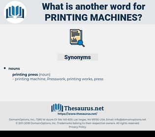 printing machines, synonym printing machines, another word for printing machines, words like printing machines, thesaurus printing machines