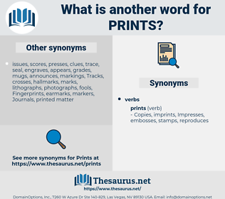 prints, synonym prints, another word for prints, words like prints, thesaurus prints