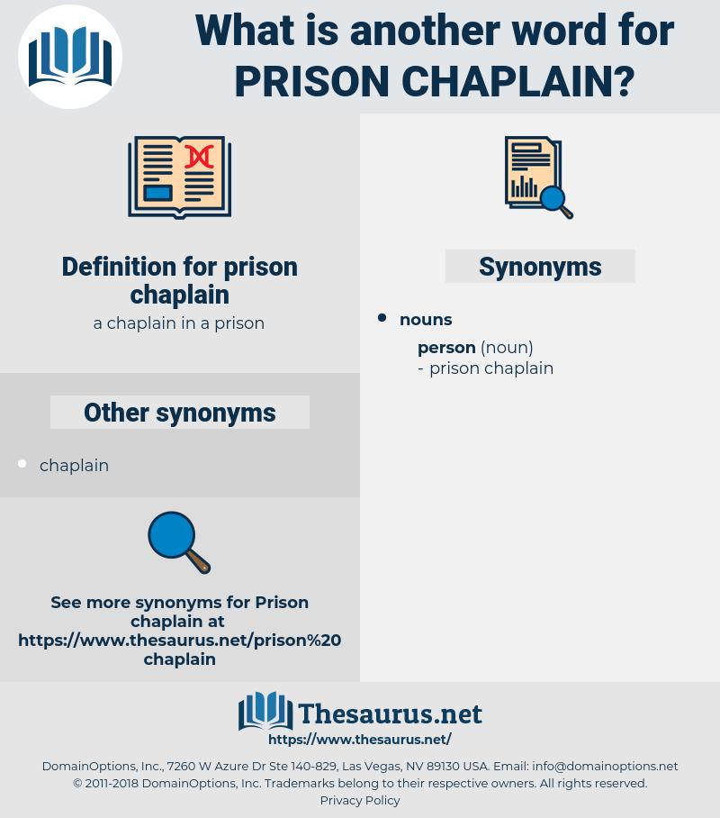 prison chaplain, synonym prison chaplain, another word for prison chaplain, words like prison chaplain, thesaurus prison chaplain