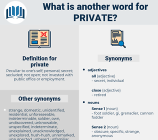 private, synonym private, another word for private, words like private, thesaurus private