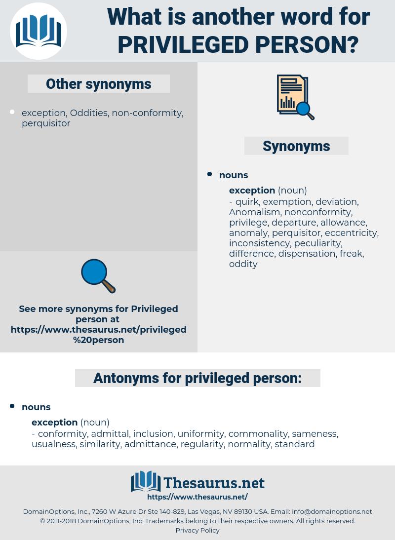 privileged person, synonym privileged person, another word for privileged person, words like privileged person, thesaurus privileged person