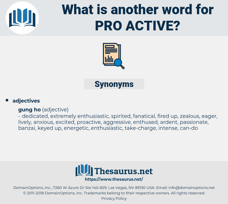 pro-active, synonym pro-active, another word for pro-active, words like pro-active, thesaurus pro-active