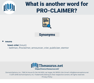 pro claimer, synonym pro claimer, another word for pro claimer, words like pro claimer, thesaurus pro claimer