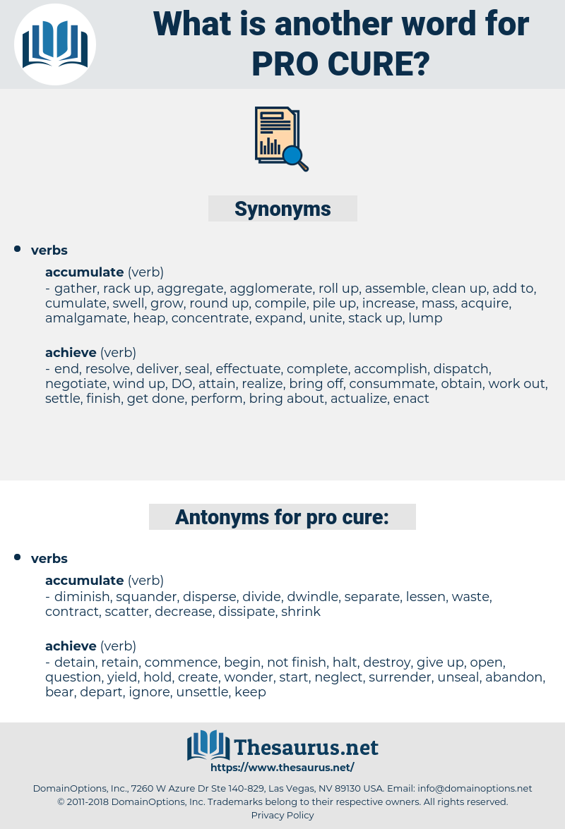 pro-cure, synonym pro-cure, another word for pro-cure, words like pro-cure, thesaurus pro-cure