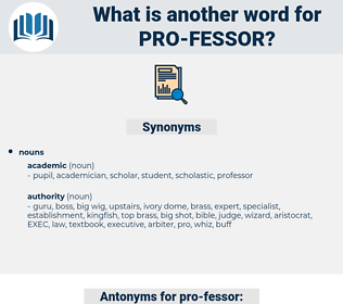 pro-fessor, synonym pro-fessor, another word for pro-fessor, words like pro-fessor, thesaurus pro-fessor