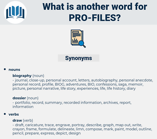 pro files, synonym pro files, another word for pro files, words like pro files, thesaurus pro files