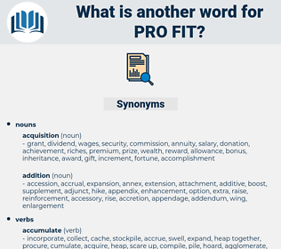 pro fit, synonym pro fit, another word for pro fit, words like pro fit, thesaurus pro fit