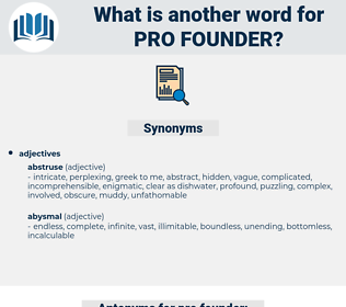 pro-founder, synonym pro-founder, another word for pro-founder, words like pro-founder, thesaurus pro-founder