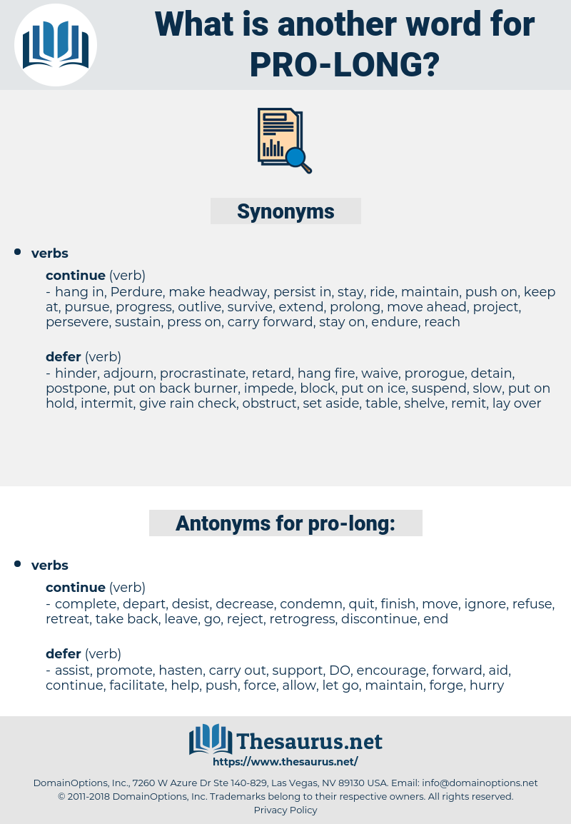 pro long, synonym pro long, another word for pro long, words like pro long, thesaurus pro long