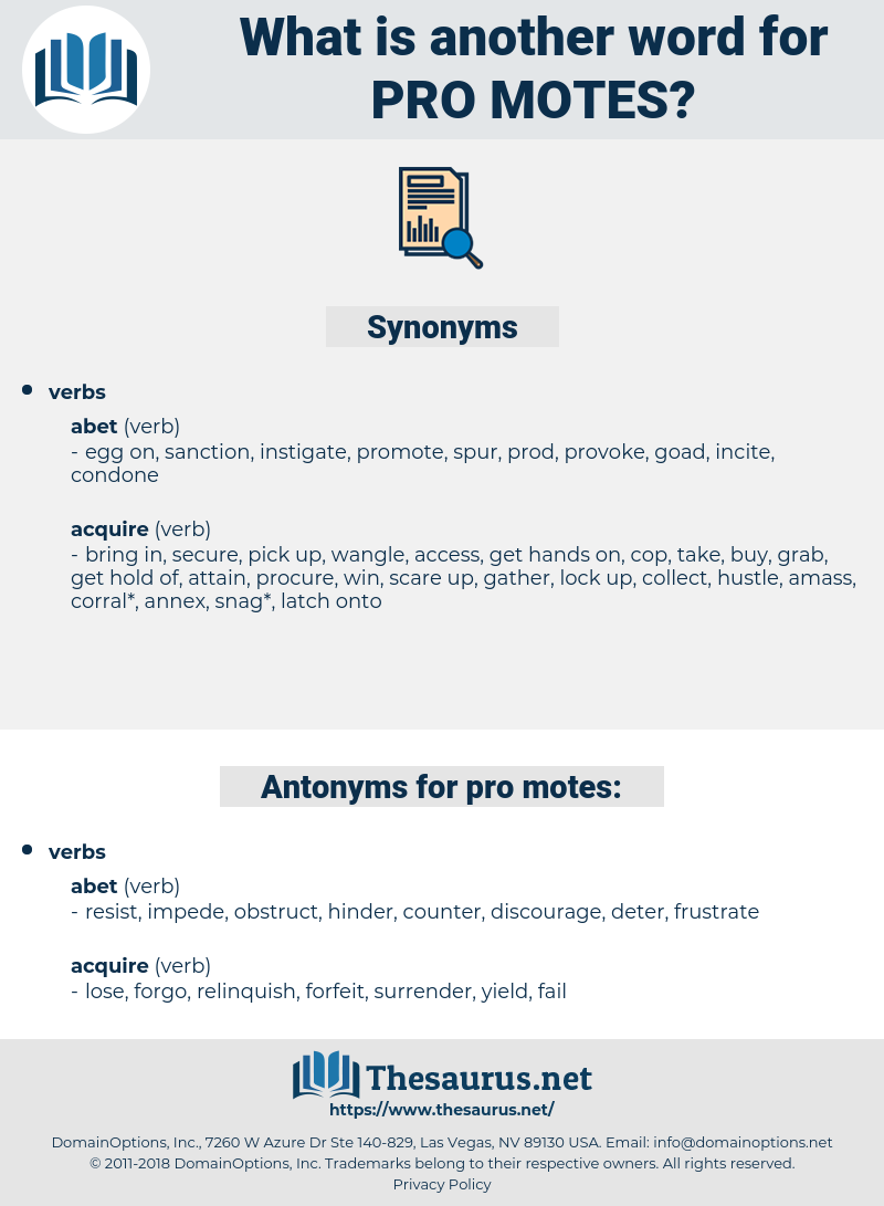 pro-motes, synonym pro-motes, another word for pro-motes, words like pro-motes, thesaurus pro-motes