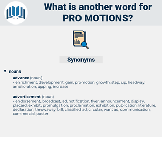 pro-motions, synonym pro-motions, another word for pro-motions, words like pro-motions, thesaurus pro-motions