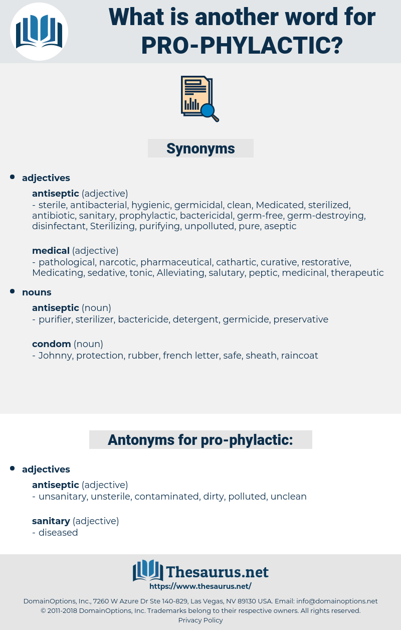 pro-phylactic, synonym pro-phylactic, another word for pro-phylactic, words like pro-phylactic, thesaurus pro-phylactic
