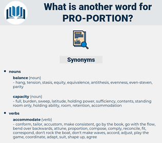 pro portion, synonym pro portion, another word for pro portion, words like pro portion, thesaurus pro portion